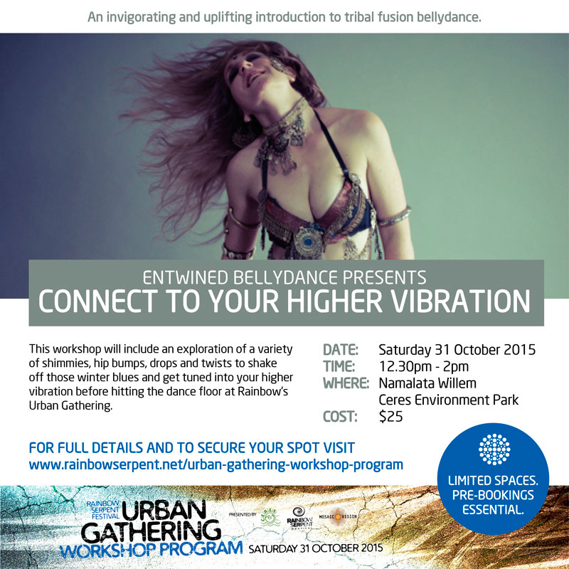 Entwined Bellydance Workshop - Connect To Your Higher Vibration